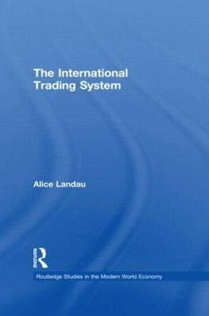 The International Trading System