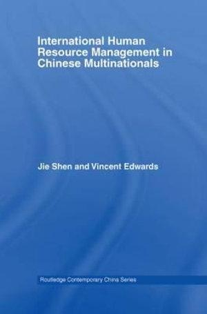 International Human Resource Management in Chinese Multinationals