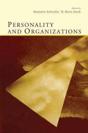 Personality and Organizations