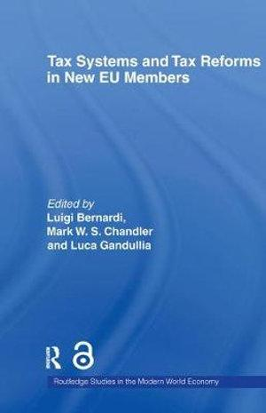 Tax Systems and Tax Reforms in New EU Member States