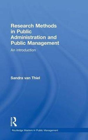 Research Methods in Public Administration and Public Management