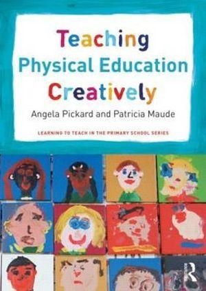 Teaching Physical Education Creatively