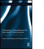 Cultivating Cosmopolitanism for Intercultural Communication