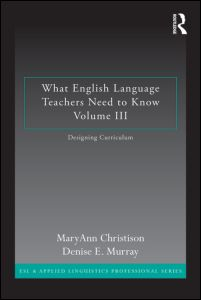 What English Language Teachers Need to Know Volume III