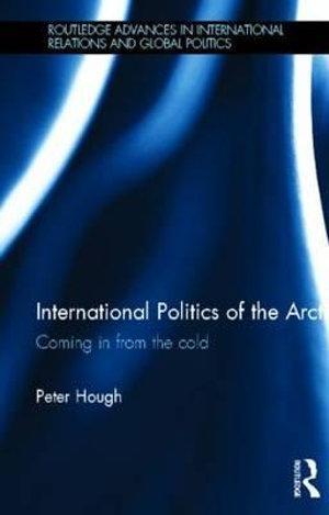 International Politics of the Arctic