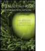 Health and Risk Communication