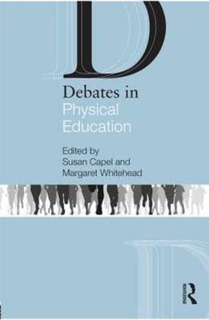 Debates in Physical Education