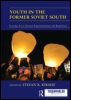 Youth in the Former Soviet South