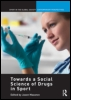 Towards a Social Science of Drugs in Sport