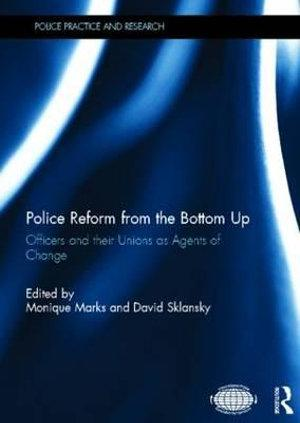 Police Reform from the Bottom Up