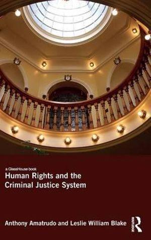 Human Rights and the Criminal Justice System