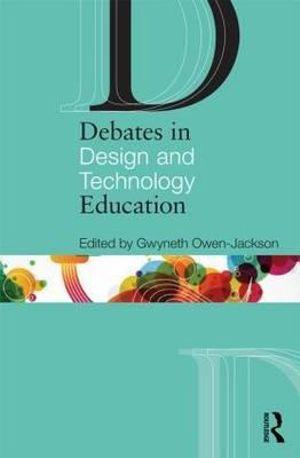 Debates in Design and Technology Education