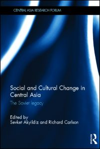 Social and Cultural Change in Central Asia
