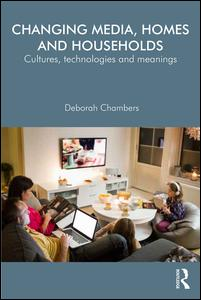 Changing Media, Homes and Households