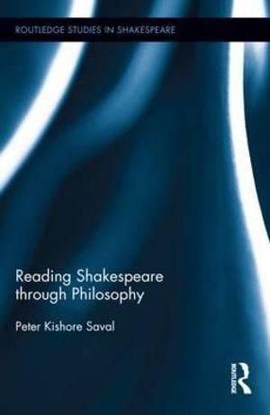 Reading Shakespeare through Philosophy