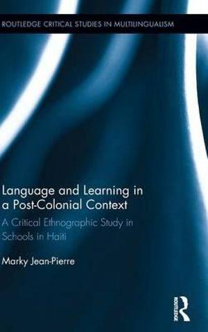 Language and Learning in a Post-Colonial Context