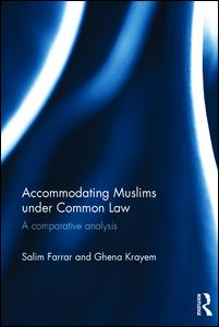 Accommodating Muslims under Common Law