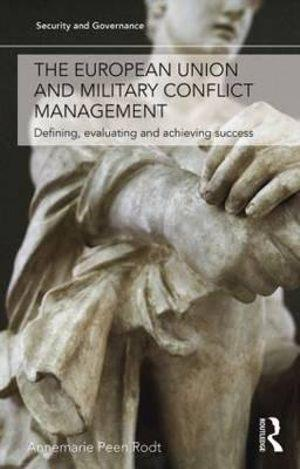 The European Union and Military Conflict Management