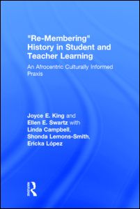Re-Membering History in Student and Teacher Learning