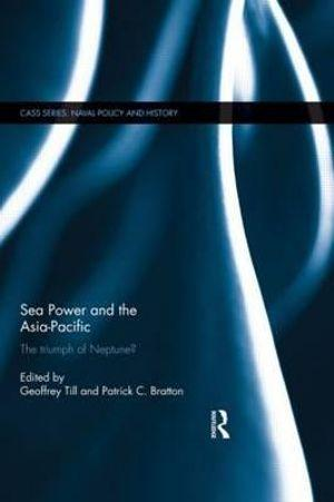 Sea Power and the Asia-Pacific