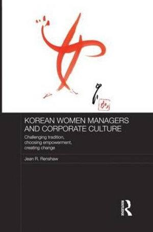 Korean Women Managers and Corporate Culture