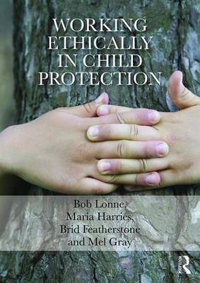 Working Ethically in Child Protection