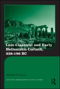 Late Classical and Early Hellenistic Corinth