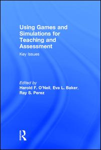 Using Games and Simulations for Teaching and Assessment