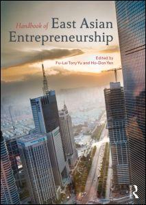 Handbook of East Asian Entrepreneurship