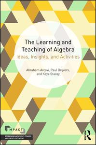The Learning and Teaching of Algebra