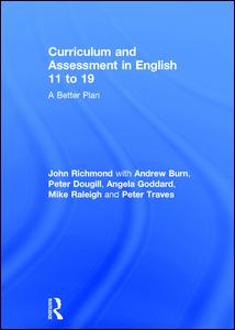 Curriculum and Assessment in English 11 to 19