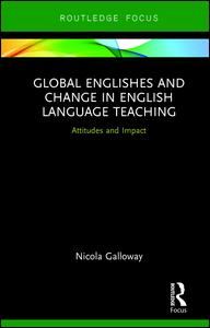 Global Englishes and Change in English Language Teaching