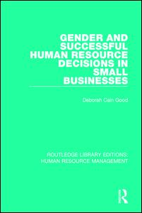 Gender and Successful Human Resource Decisions in Small Businesses