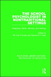 The School Psychologist in Nontraditional Settings