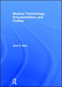 Medical Terminology, Documentation, and Coding
