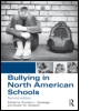Bullying in North American Schools