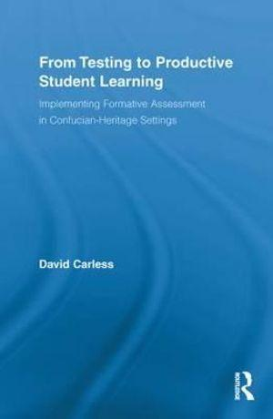 From Testing to Productive Student Learning