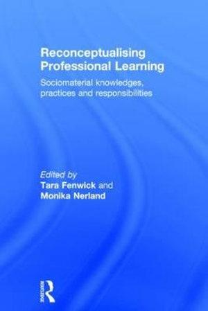 Reconceptualising Professional Learning