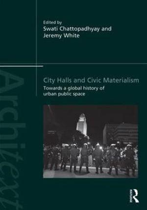 City Halls and Civic Materialism