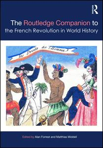 The Routledge Companion to the French Revolution in World History