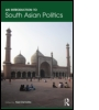 An Introduction to South Asian Politics