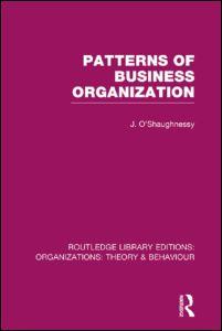 Patterns of Business Organization (RLE: Organizations)