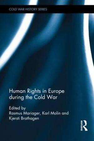 Human Rights in Europe during the Cold War