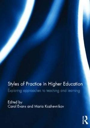 Styles of Practice in Higher Education