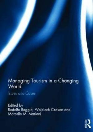 Managing Tourism in a Changing World