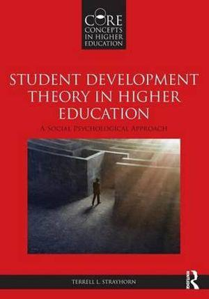 Student Development Theory in Higher Education