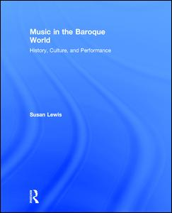 Music in the Baroque World