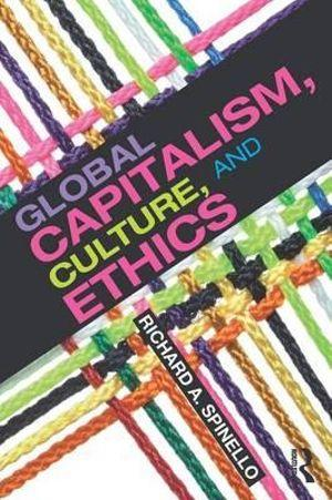 Global Capitalism, Culture, and Ethics
