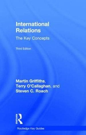 International Relations: The Key Concepts