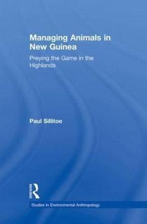 Managing Animals in New Guinea
